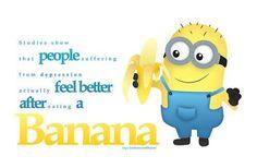 -- Minion 2, Go Bananas, Healthy Choices, Feel Better, Make Me Smile, Feelings, Funny, Random, Food