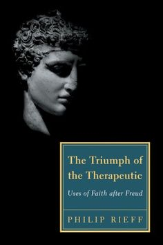 The Triumph of the Therapeutic: Uses of Faith after Freud (Background: Essential Texts for the Conservative Mind) by Philip Rieff,http://www.amazon.com/dp/1932236805/ref=cm_sw_r_pi_dp_aEnlsb1FSYY51QPK