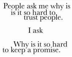 #quotes #trust #keeppromise