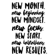 new month. new beginning. new mindset. new focus. new start. new intentions. new… new month. new beginning. new mindset. new focus. new start. new intentions. new results. new month quotes Quotes Wolf, Now Quotes, Life Quotes Love, Quotes To Live By, Wisdom Quotes, Positive Vibes, Positive Quotes, Motivational Quotes, Inspirational Quotes