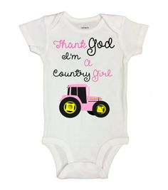 """Cute Country Girl Tractor Onesie - """" Thank God I'm A Country Girl """" - Pink Tractor Collection - Funny Kids Clothing - Baby Bodysuits - 205 Cute Country Girl, Funny Kids Shirts, Baby Girl Quotes, Rompers For Kids, Baby Girl Newborn, Girl Humor, Baby Bodysuit, Kids Outfits, Onesies"""