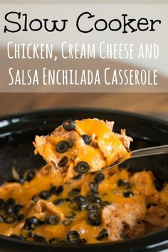 Chicken, Salsa and Cream Cheese Enchilada Casserole. An easy one pot meal!