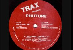 Phuture - Your only friend