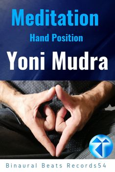 Meditation  / Hand Position / Yoni Mudra / Records54 ( #Meditation   #Hand Position #Yoni Mudra #Yoga / #Records54 Meditation Hand Positions, Binaural Beats, Meditation Music, Spirituality, Mindfulness, Positivity, Hands, Woman, Yoga Poses