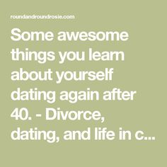 start dating again after 40