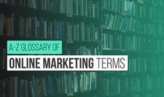 SEO Content Marketing Advertising Social Media: A-Z Glossary Of Digital Marketing Terms - #Infographic http://www.digitalinformationworld.com/2015/05/infographic-a-z-glossary-of-online-marketing-terms.html