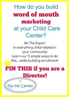 get more children to enroll at your child care center; build enrollment, be… Daycare Business Plan, Business Ideas, Business Planning, Preschool Director, Primary Caregiver, Starting A Daycare, Word Of Mouth Marketing, Home Daycare, Daycare Ideas