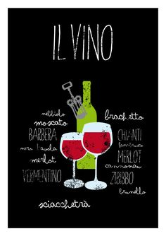 Il vino - Typography poster art print italian cooking wine letterpress - Kitchen wall decor IL VINO - THE WINE: All most famous wines and wine grapes of Italy: Nebbiolo, Moscato, Barbera, Vermentino, Zibibbo, Chianti and many many more! #art #print #poster