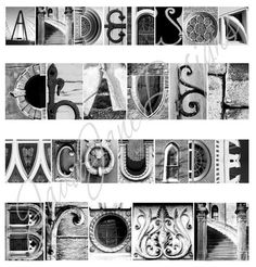 I would love to have the time to hunt out all kinds of neat architectural features to photograph as letters. I would like to make the names of my daughters :)