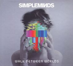 Simple Minds : Walk Between Worlds / BMG / UK / Dance-Rock - Picking up where 2014's Big Music left off Glasgow's stadium pop legends successfully revisit their early iconic sound in brand new music. - Thom Jurek #musician #concert #live