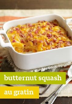 Butternut Squash au Gratin – When kids say they love a veggie dish, you know you're on to something.