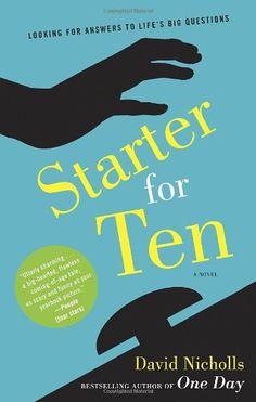 Bestseller Books Online Starter for Ten: A Novel David Nicholls $10.95  - http://www.ebooknetworking.net/books_detail-0345498127.html