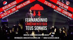 Dias 14 e 23/03, Fernandinho Faz Chover estará em Porto Alegre e Curitiba lançando o DVD Teus Sonhos!  Saiba mais: http://www.youtube.com/watch?v=xeeIhwhyXMc&feature=youtu.be&utm_campaign=videos-fernandinho&utm_medium=post-14jan&utm_source=pinterest&utm_content=lancamento-dvd-teus-sonhos-poa-cur-youtube-fernandinho