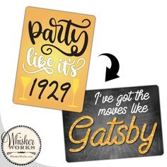 Celebrate in the glamorous style with these dapper signs that you and your party guests will love! Great Gatsby Party, Diy Photo Booth, Party Guests, Party Photos, Signs, Handmade, Hand Made, Shop Signs, Sign