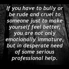 Telling the truth you don't wanna hear is NOT bullying ya stupid bitch Wisdom Quotes, True Quotes, Great Quotes, Words Quotes, Wise Words, Inspirational Quotes, Sayings, Motivational, Adult Bullies