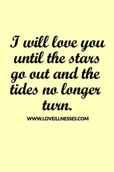 I love you forever.