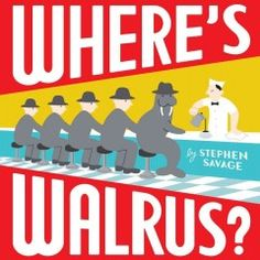 Book: Where's Walrus Author: Stephen Savage Pages: 32 Age Range: Where's Walrus? is a wordless picture book by Stephen Savage (who also illustrated Polar Bear Night). It's about a walrus who escapes from the zoo. The walrus repeatedly hides. Wordless Picture Books, Wordless Book, Morse, Savage Pictures, Complicated Image, Boring Life, City Scene, On Repeat, Story Time