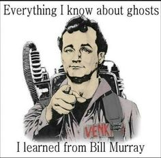 Ghostbusters-everything I know about ghosts Bill Murray colored cartoon pic Haunted Places Near Me, Scary Places, Bill Murray, Ernie Hudson, The Real Ghostbusters, Ghost Busters, Ghost Hunting, Fantasy Movies, Comedians