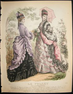 Le Follet, September Another of the fashion plate magazines that Berthe and her sister Edma would have faithfully read. Victorian Era Fashion, 1870s Fashion, Vintage Fashion, Victorian Dresses, Victorian Ladies, Historical Costume, Historical Clothing, Historical Dress, Victorian Illustration