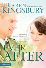 Ever After, Karen Kingsbury