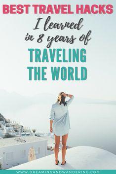 Best Travel Hacks And Tips For Traveling The World  #TravelTips #TravelHacks #Wanderlust