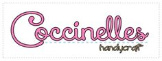 this is our label : Coccinelles Handycraft