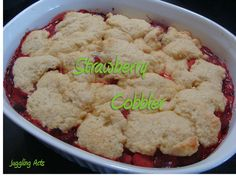 Juggling Act: Strawberry Cobbler