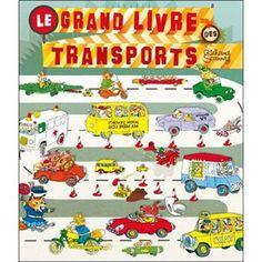 Le grand livre des transports - Richard Scarry - une source d'inspiration sans fin pour mon petit bout de chou de 2 ans !