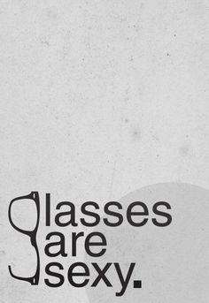 Glasses are sexy