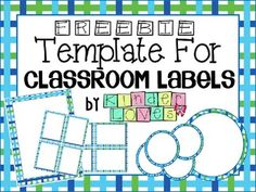 FREEBIE Classroom Label Templates..For All Subject Areas, Classroom Management, For All Subjects Outlines, Printables, Clip Art...This is a FREEBIE to create your own classroom labels with the templates provided. This download allows you to add and resize each label. To add text just press the text box in your toolbar.FREEBIE Templates for Classroom Labels includes:- samples of items created - directions to create labels  - whole page rectangle label...