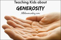 Teaching Kids about Generosity   Alldonemonkey.com