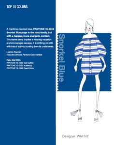 NYFW Pantone Color Report. Top 10 Colors - Snorkel Blue. Designer: Whit NY