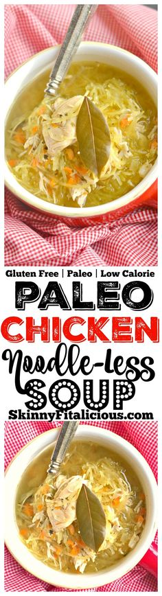A modern Paleo twist on classic chicken noodle soup, this low carb Chicken Noodle-less Soup is packed with wholesome & comforting ingredients! Gluten Free + Paleo + Low Calorie