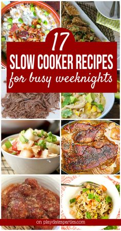 From chili to chicken wings and lettuce wraps, these 17 flavorful slow cooker dinner recipes are perfect for the weekdays when you're too busy to spend time in the kitchen. https://playdatesparties.com/17-slow-cooker-dinner-recipes/