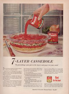 7-Layer Casserole (1958).  This is the kind of dish your family will ask for...again and again and again!