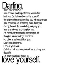 "Love this!  ""Darling, love yourself"""