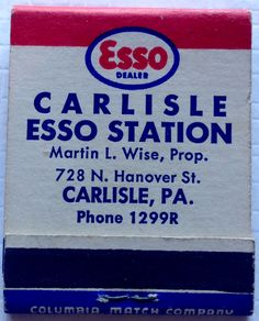 Carlisle #Esso Station #PA #matchbook - To design & order your business' own logo #matches GoTo: GetMatches.com #phillumeny