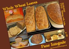 Sweet and That's it: Whole Wheat Loaves - Pane Integrale - Baking with Julia Baking With Julia, Yeast Bread, Quick Bread, Banana Bread, Homemade, Sweet, Desserts, Recipes, Food