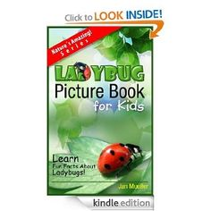 {Free today 6.28.2013} Ladybugs: A Picture Book For Kids To Learn Fun Facts About Ladybugs (The Nature´s Amazing Series) [Ki