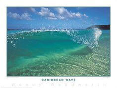 CARIBBEAN WAVE Woody Woodworth A picture says words. Perfect for the wall of any surfer, beach bum, or lover of Caribean natural beauty. Surfs Up, Beach Bum, Ocean Waves, Caribbean, Natural Beauty, Fine Art Prints, Surfing, Poster Prints, Classic