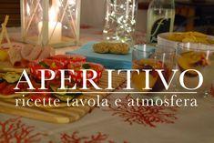 aperitivo perfetto - ricette tavola e atmosfera | Sabato in casa | CasaS...