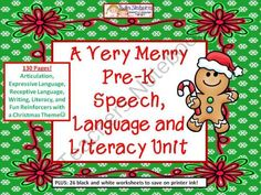 A Very Merry Christmas Themed Pre-K Unit - Giveaway! A Very Merry Christmas Themed Pre-K Speech, Language & Literacy Unit!! We have a special holiday time present for you to buy for your own classroom or therapy room. This present would be for the teacher or therapist who would like to make a fun and useful impact with the younger student population this coming December!   This is a 130 page fun and festive Pre-K Christmas time unit. It is packed as tight as Santa's bag on Christmas Eve with…