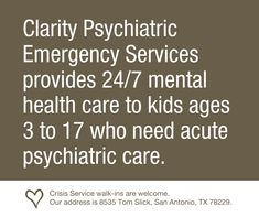 Clarity Psychiatric Emergency Services is an alternative to the medical emergency room for kids experiencing a #mentalhealth crisis.