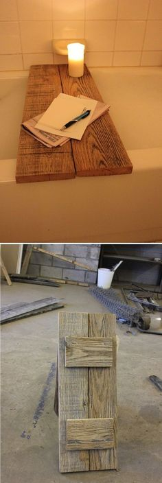 Bubble Time: DIY Reclaimed Oak Bathtub Caddy - Let Alan know I found projects! @Linda Bruinenberg Bruinenberg Bruinenberg Bruinenberg Bruinenberg Barker - it doesn't look too hard!