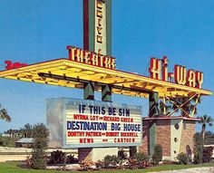 Tonight, after we check about town, we are all going to meet at the Hi-Way Theatre of FloridaPast Outdoor Theater, Outdoor Cinema, Drive In Movie Theater, Old Signs, Googie, Old Movies, Back In The Day, Willis Tower, Abandoned Places