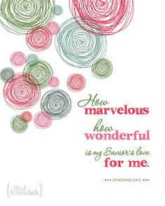 Wall Art - How Marvelous (green, red, pink) Ephesians - 8 x 10 Print Scripture Verses, Bible Verses Quotes, Bible Scriptures, Scripture Pictures, Mothers Day Quotes, God Loves Me, Jesus Loves, Gods Grace, Bible Art