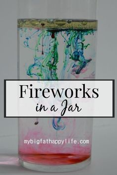 in a Jar - My Big Fat Happy Life Fireworks in a Jar a wonderful elementary science experiment Summer Science, Science Party, Preschool Science, Science Lessons, Science For Kids, Science Fun, Science Labs, Science Classroom, Science Ideas