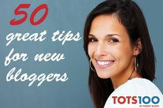 tips for new bloggers from tots100