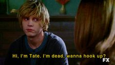 Hey I'm Tate running from the lost boys here bored out of my mind i am really good at fighting and im funny and nice but dont get on my bad side come say hi if you want