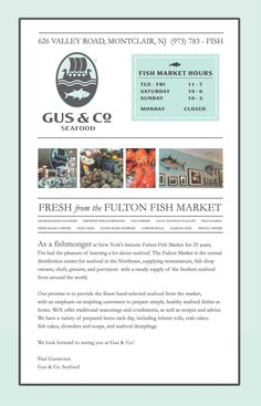 Gus & Co. Seafood, 626 Valley Rd. - Fresh from the Fulton Fish Market, the central distribution center for seafood in the Northeast.
